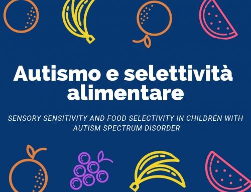 Autismo e selettività alimentare