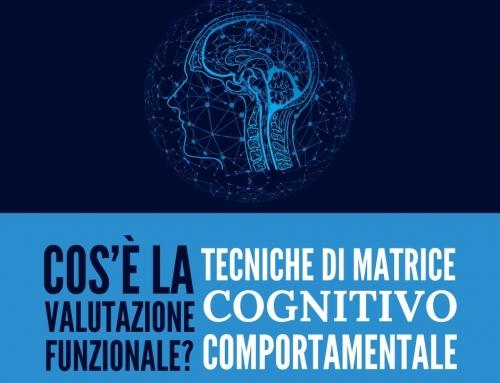 Tecniche Cognitivo Comportamentali:  Cos'è la valutazione funzionale?