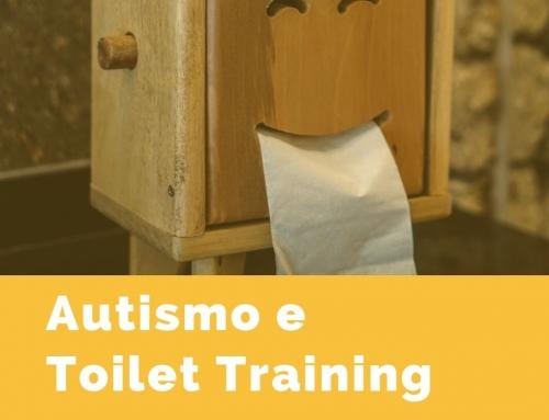 Autismo e Toilet Training